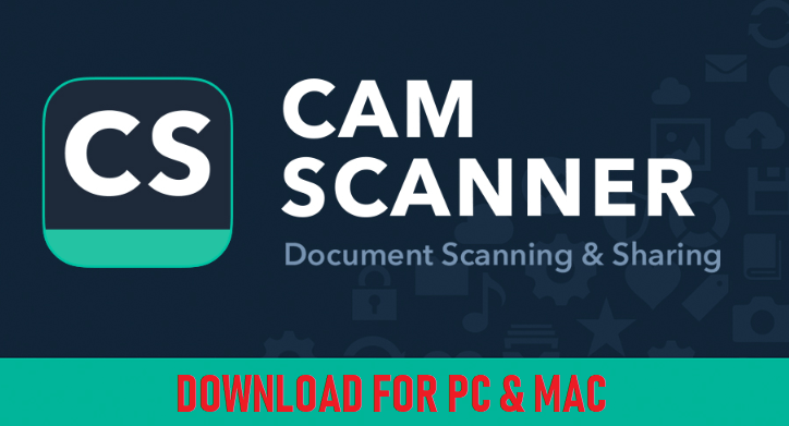 CamScanner For PC Windows & Mac Download