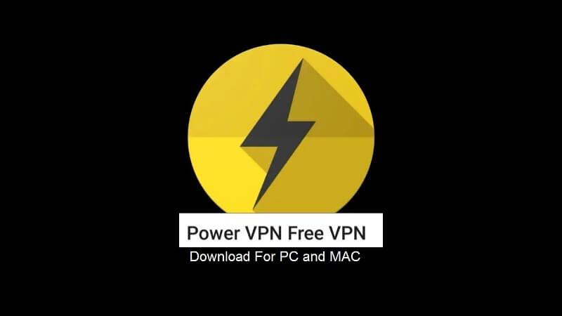 Power VPN For PC Windows & Mac Download