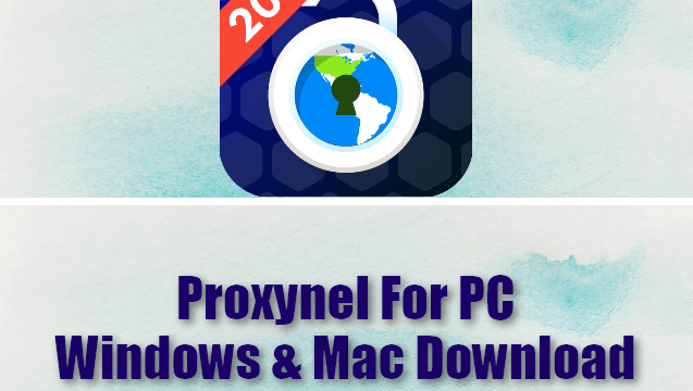Proxynel For PC Windows & Mac Download