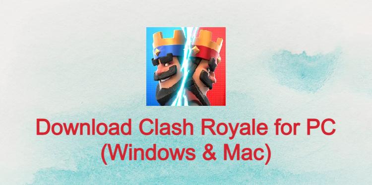 Clash Royale for PC