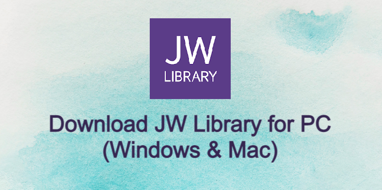 JW Library for PC