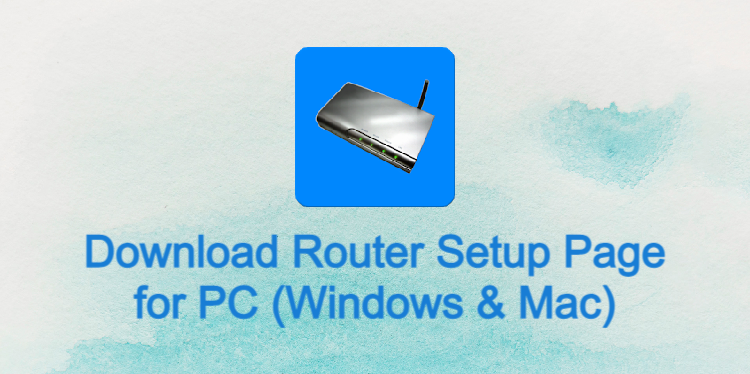 Router Setup Page for PC