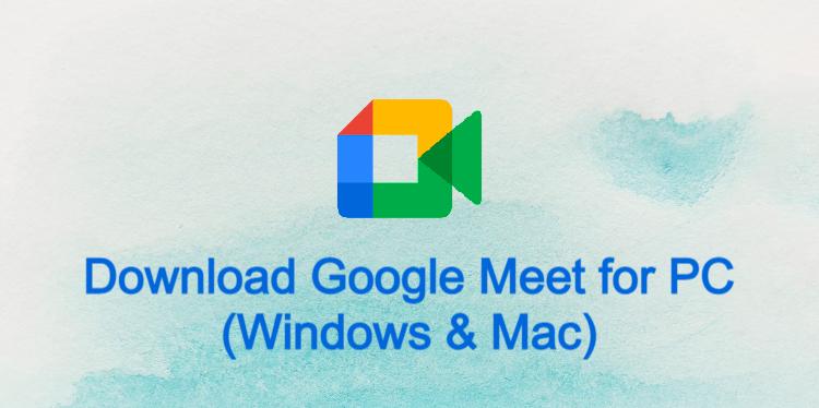 Google Meet for PC