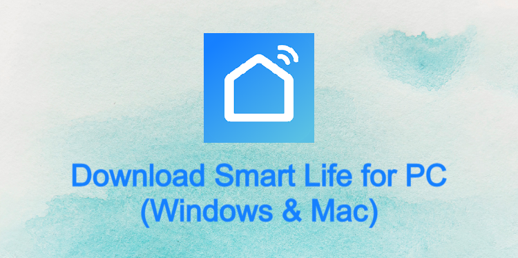Smart Life for PC